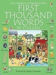 Usborne Internet-Linked First Thousand Words in Italian