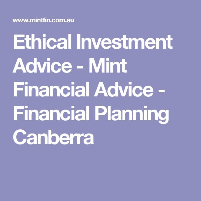 Ethical Investment Advice - Mint Financial Advice - Financial Planning Canberra