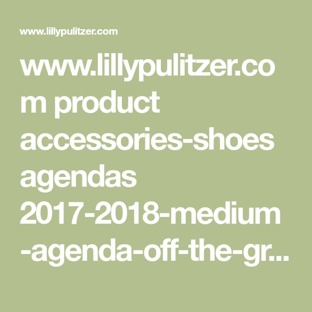 www.lillypulitzer.com product accessories-shoes agendas 2017-2018-medium-agenda-off-the-grid pc 61 c 429 10480.uts?swatchName=Multi+Off+The+Grid
