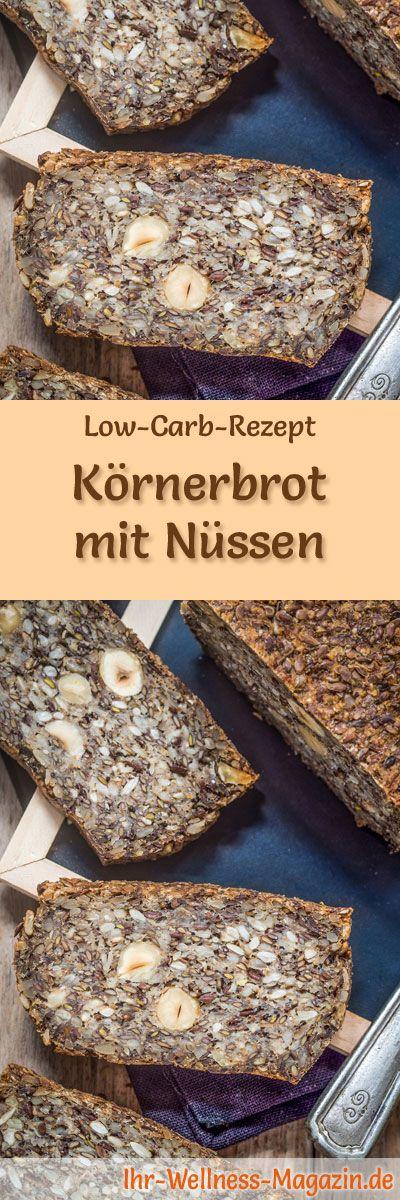 Rezept für Low Carb Körnerbrot mit Nüssen: Kohlenhydratarm, ohne Getreidemehl, gesund und gut verträglich ... #lowcarb #brot #backen
