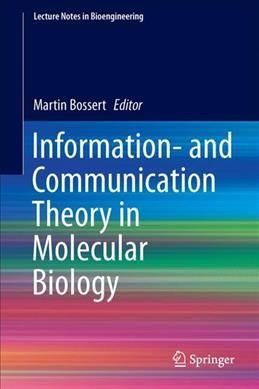 Information- and Communication Theory in Molecular Biology
