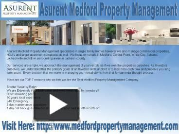 Asurent Medford Property Management delivers the most rental income and removes your rental stress. We specialize in single family residential homes. http://www.medfordpropertymanagement.com/