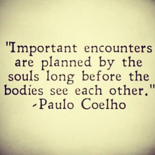 Important encounters are planned long in advance even if its only for a brief time...