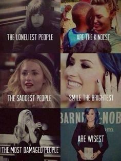 Demi Lovato. She is a true inspiration. She's been through a lot and she's strong. Some people say she's 'girly', but really, just listen to her songs, or how many times she's dyed her hair, her tattoos, the fact that she had depression and anorexia... she's great, my favorite singer.