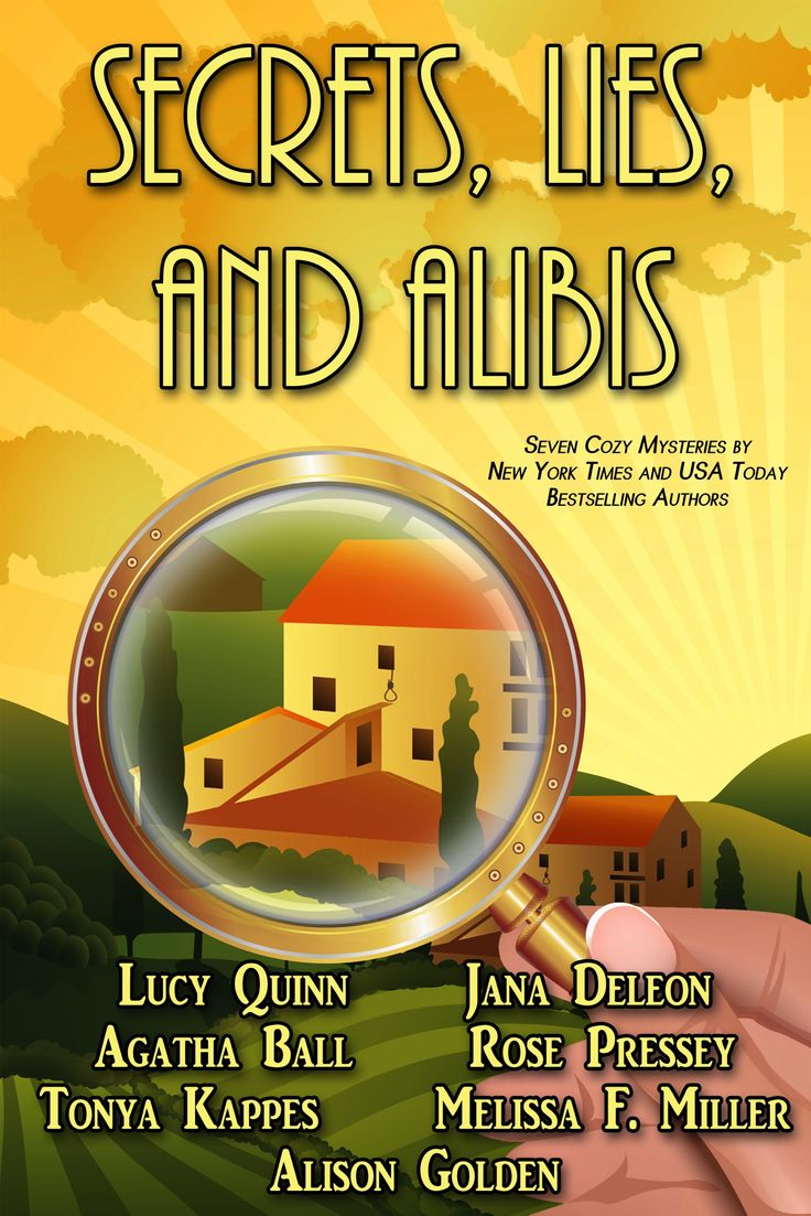 Secrets, Lies, and Alibis: 7 Cozy Mysteries by Jana DeLeon, Tonya Kappes, Lucy Quinn, Melissa F. Miller, Alison Golden, Agatha Ball, Rose Pressey. Cozy Mystery Collection. $0.99 http://www.ebooksoda.com/ebook-deals/secrets-lies-and-alibis-7-cozy-mysteries-by-jana-deleon-tonya-kappes-lucy-quinn-melissa-f-miller-alison-golden-agatha-ball-rose-pressey