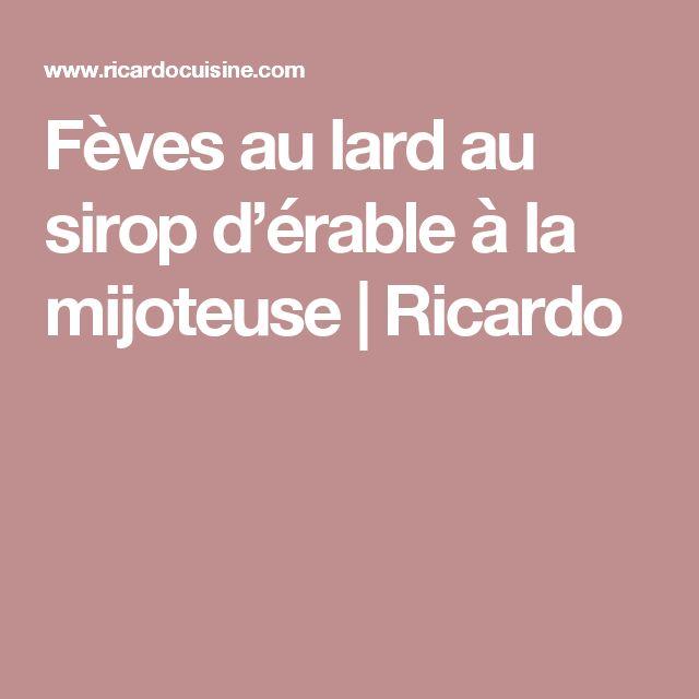 Fèves au lard au sirop d'érable à la mijoteuse | Ricardo