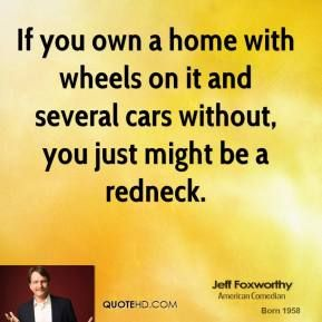 ...if you own a home with wheels on it and several cars without