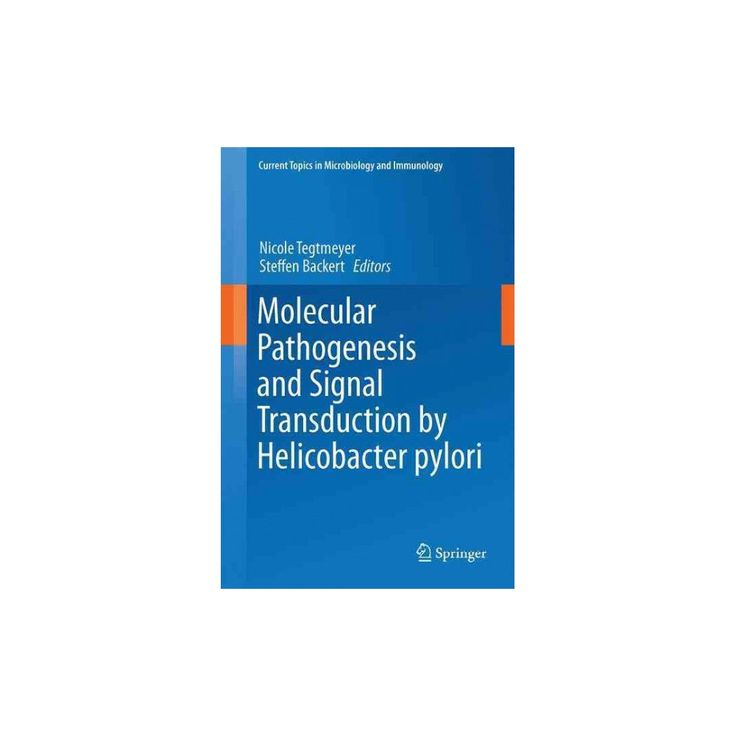 Molecular Pathogenesis and Signal Transduction by Helicobacter Pylori (Hardcover)