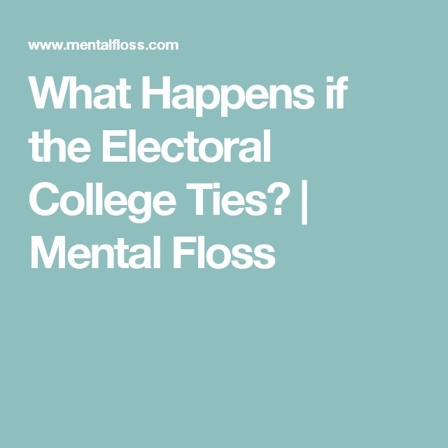 What Happens if the Electoral College Ties? | Mental Floss