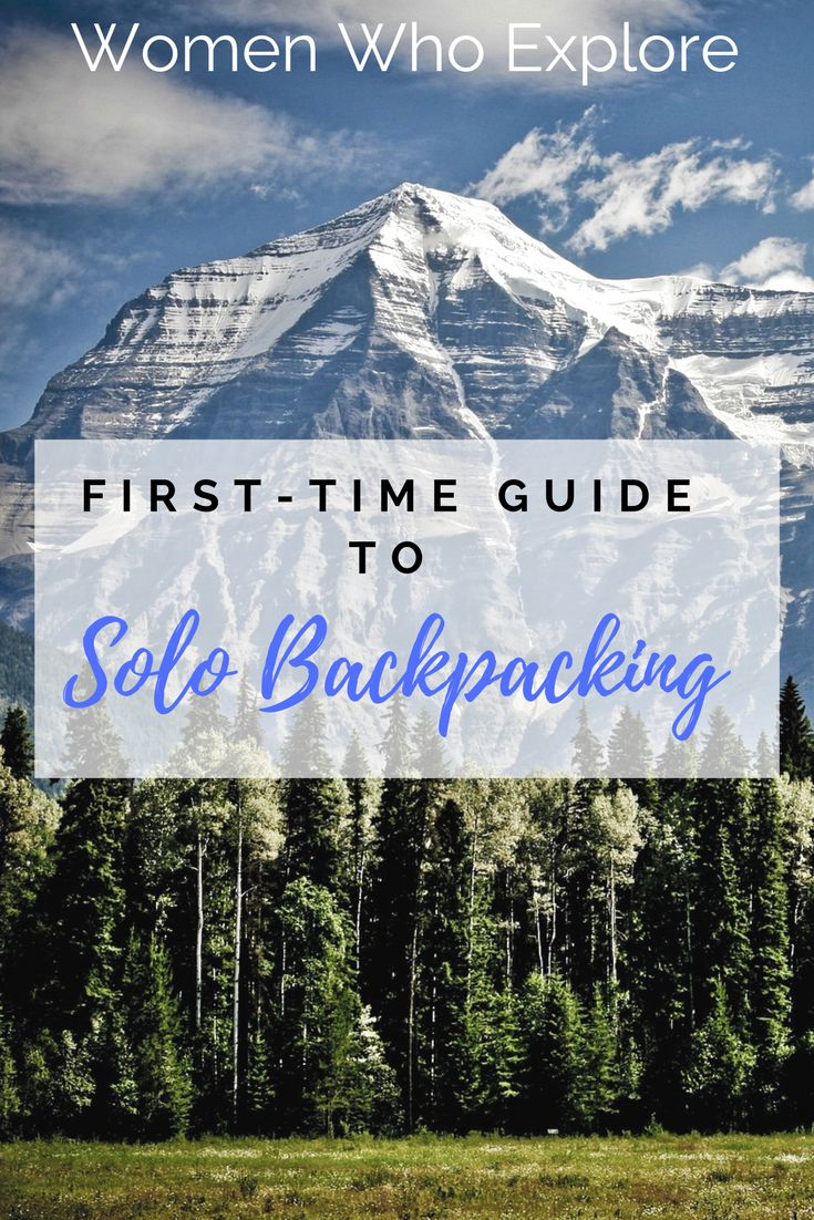 A first-timers guide to solo backpacking!