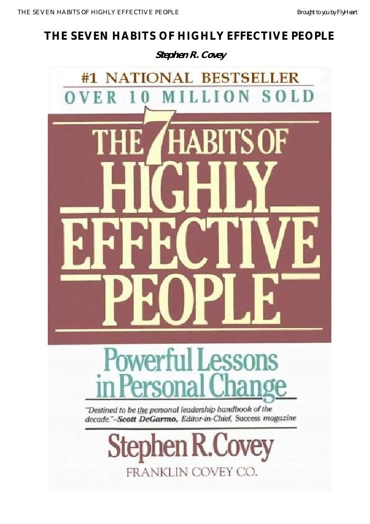 Stephen Covey   The Seven Habits Of Highly Effective People Version 2 by guestbc6512 via slideshare