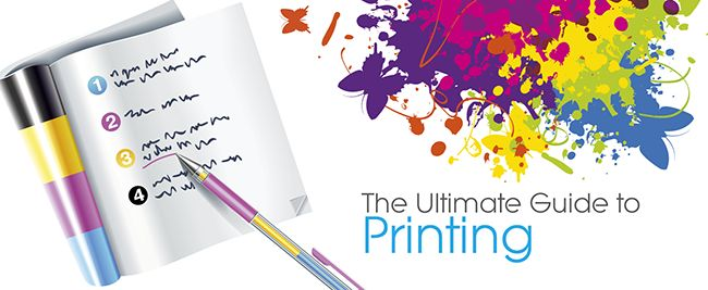 The Ultimate Guide to Printing