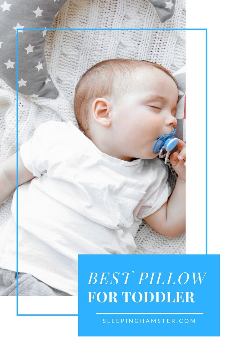 how child the pillow best blog to choose for toddler baby ttn your