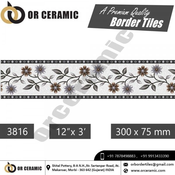 Or Border Tiles Morbi Is An Biggest Ceramic Tiles Manufacturing Company In India Premium Quality Range Of 10 With Images Border Tiles Tile Manufacturers Floor Tile Design