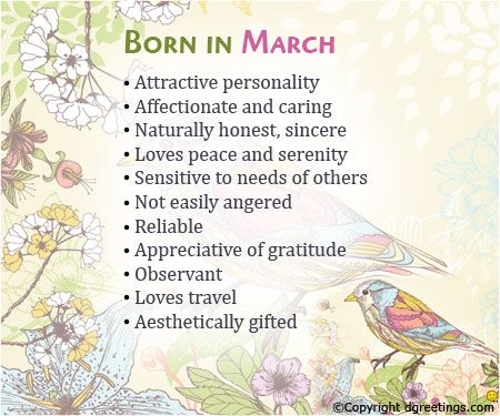 Born in March What Your Birth Month Says About You