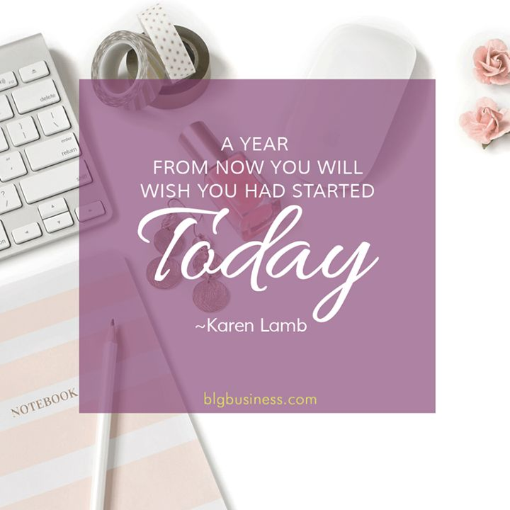 """Thoughts for #MotivationalMonday! """"A year from now you will wish you had started today."""" Karen Lamb"""