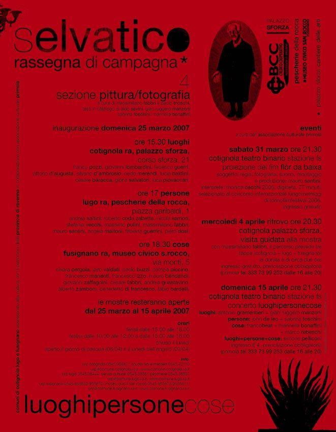 Selvatico rassegna di campagna/ Luoghi Persone Cose/2007