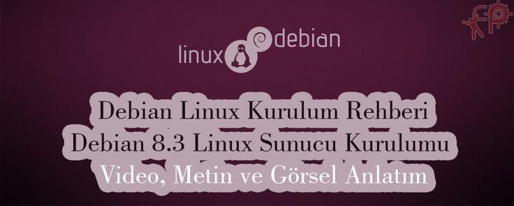 #Debian 8.3 #Linux #Sunucu Kurulumu - Debian Linux #Kurulumu | #Fikir #Proje #Ajans   http://www.fpajans.com  #DebianLinux #LinuxDebian #bursa