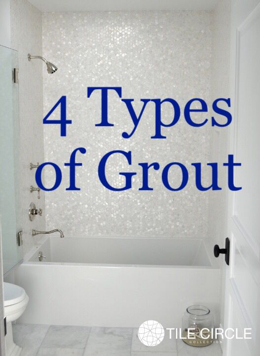 tile installation tips 4 types of grout you can use in your kitchen and bathroom
