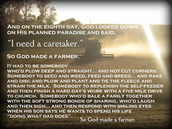 so god made a farmer Meaty monday - so god made a farmer silence, absolute motionless, focused  silencethat is what happened at the super bowl party last night when the.
