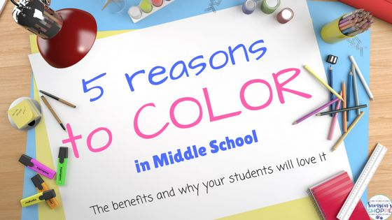 Five reasons to color in middle school