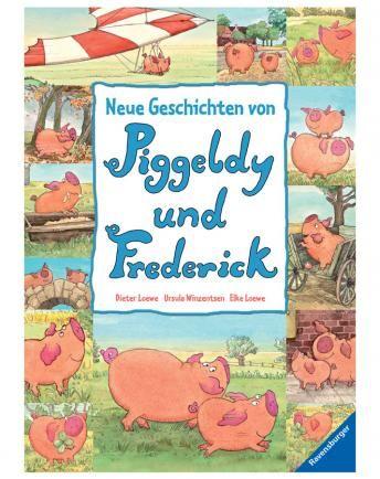 Neue Geschichten von Piggeldy und Frederick - Band 1 / Loewe