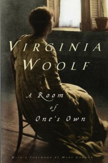 Heartbreaking and a bit controversial, but definitely worth a read... | Virginia Woolf - A Room of One's Own