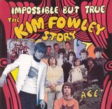 Impossible But True: The Kim Fowley Story [CD], 09299962