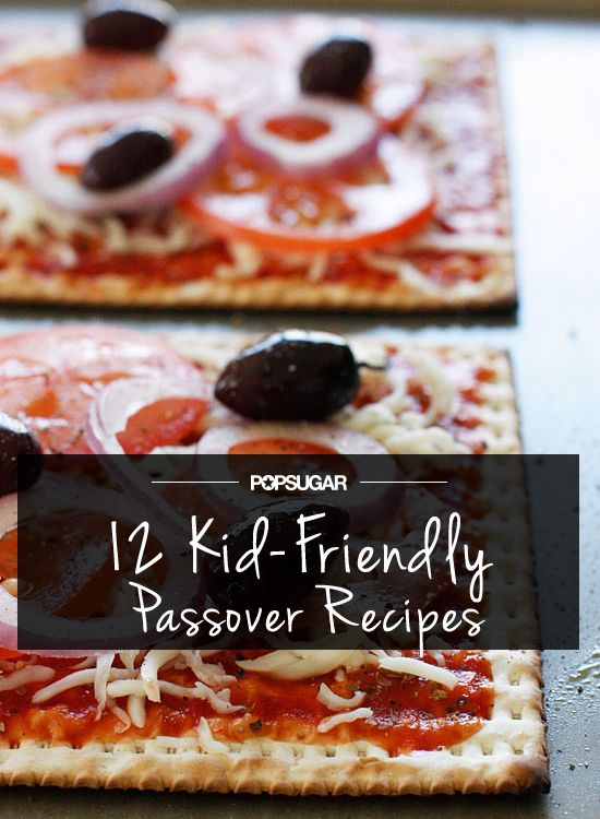 12 Delicious Passover Recipes For Tots