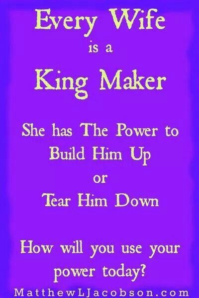 Every wife is a King Maker