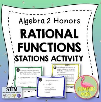 In this activity, students will practice the concepts presented in the first half of the RATIONAL FUNCTIONS UNIT for Algebra 2. Students will review 1) direct and inverse variation, 2) writing equations that model variation, 3) writing equations for translations of rational functions 4) graphing rational functions, and 5) analyzing graphs of rational functions.