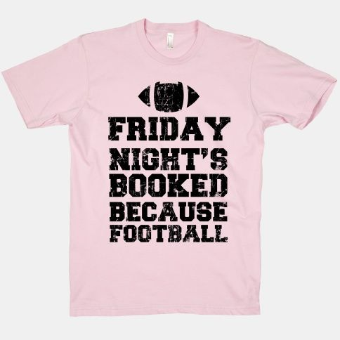 Friday Night's Booked Because Football