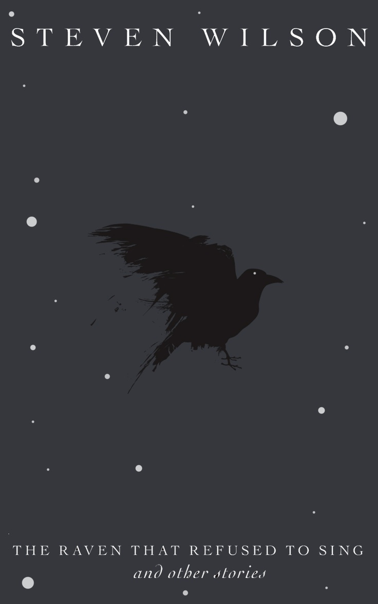 Steven Wilson | 'The Raven That Refused To Sing (and other stories)' | Minimalist poster