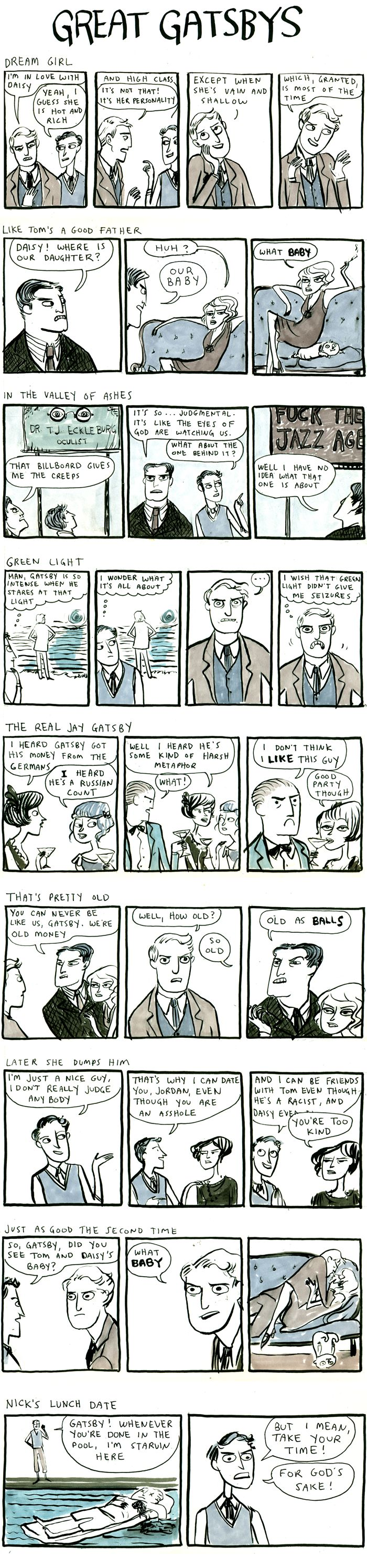 The Great Gatsby by Kate Beaton. This is hilarious! Lolol.