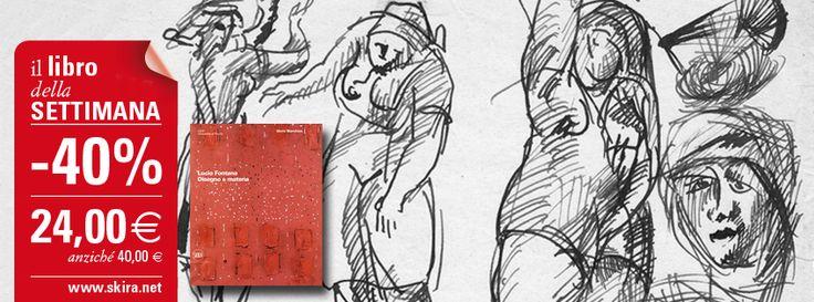 """#LibroDellaSettimana """"Lucio Fontana. Disegno e materia"""": acquista il volume scontato del 40% al link http://www.skira.net/lucio-fontana-disegno-e-materia.html"""
