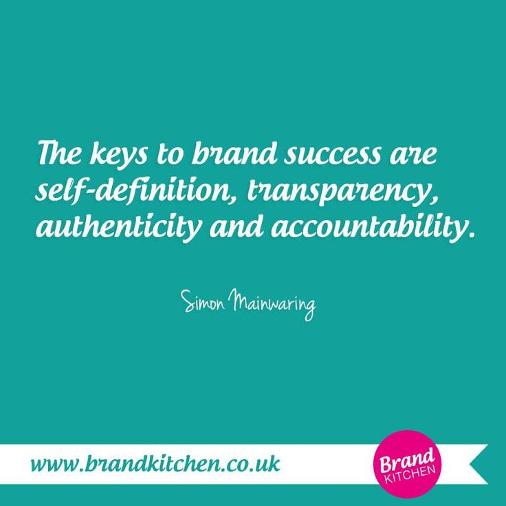 The keys to brand #success are self-definition, transparency, authenticity and accountability. ~Simon Mainwaring.... #entrepreneur #branding #marketing....Thinking about starting a business of your own? Visit my website.