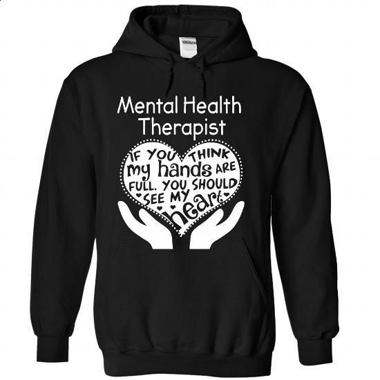 Mental Health Therapist - #green hoodie #plain black hoodie. I WANT THIS => https://www.sunfrog.com/No-Category/Mental-Health-Therapist-8823-Black-Hoodie.html?60505
