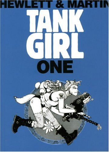 Tank Girl 1 (Remastered Edition) (Bk. 1) by Alan C Martin   Jamie Hewlett <3333333