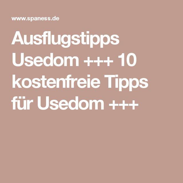 Ausflugstipps Usedom +++ 10 kostenfreie Tipps für Usedom +++