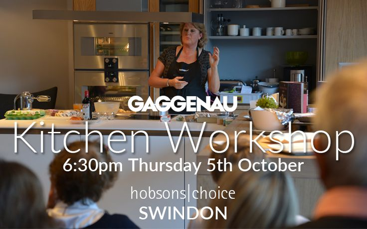 Join us for an evening of cooking and conversation at our Gaggenau Kitchen Workshop taking place at our Swindon showroom on Thurs 5th Oct 2017.  Email events@hobsonschoice.uk.com to book your place.
