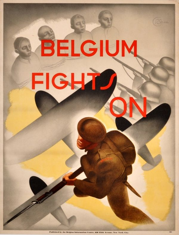 US WW II...Belgium Fights On WWII Art Deco £450.00 Rare original vintage World War Two propaganda poster designed by R Sturbelle. Bold Art Deco image of a Belgian soldier armed with a rifle over a grey background of planes and bound prisoners of war lined up for execution by a Nazi firing squad, the text in red above. Published by the Belgian Information Center that was run by the Belgium Government in exile at 630 Fifth Avenue, New York, gain support in America for the Belgian resistance…