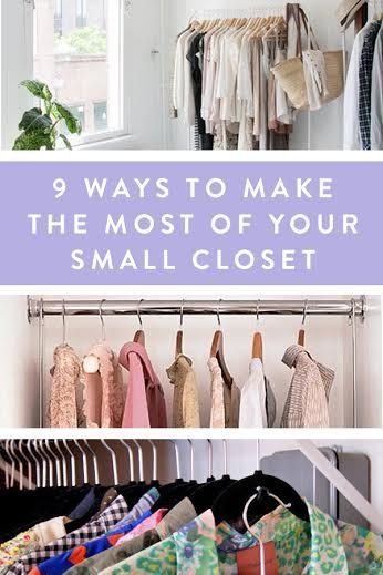 9 Ways to Make the Most of Your Small Closet. How-to tips to help you organize and leverage the space you've got.