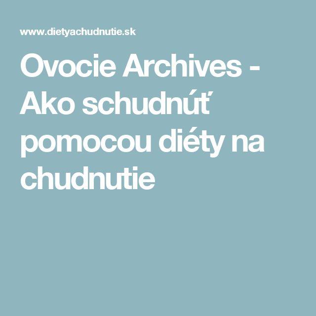 Ovocie Archives - Ako schudnúť pomocou diéty na chudnutie