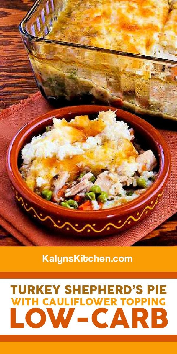 Turkey Shepherd S Pie With Cauliflower Topping Kalyn S Kitchen Recipe In 2020 Healthy Recipes Turkey Shepherds Pie Shepherds Pie