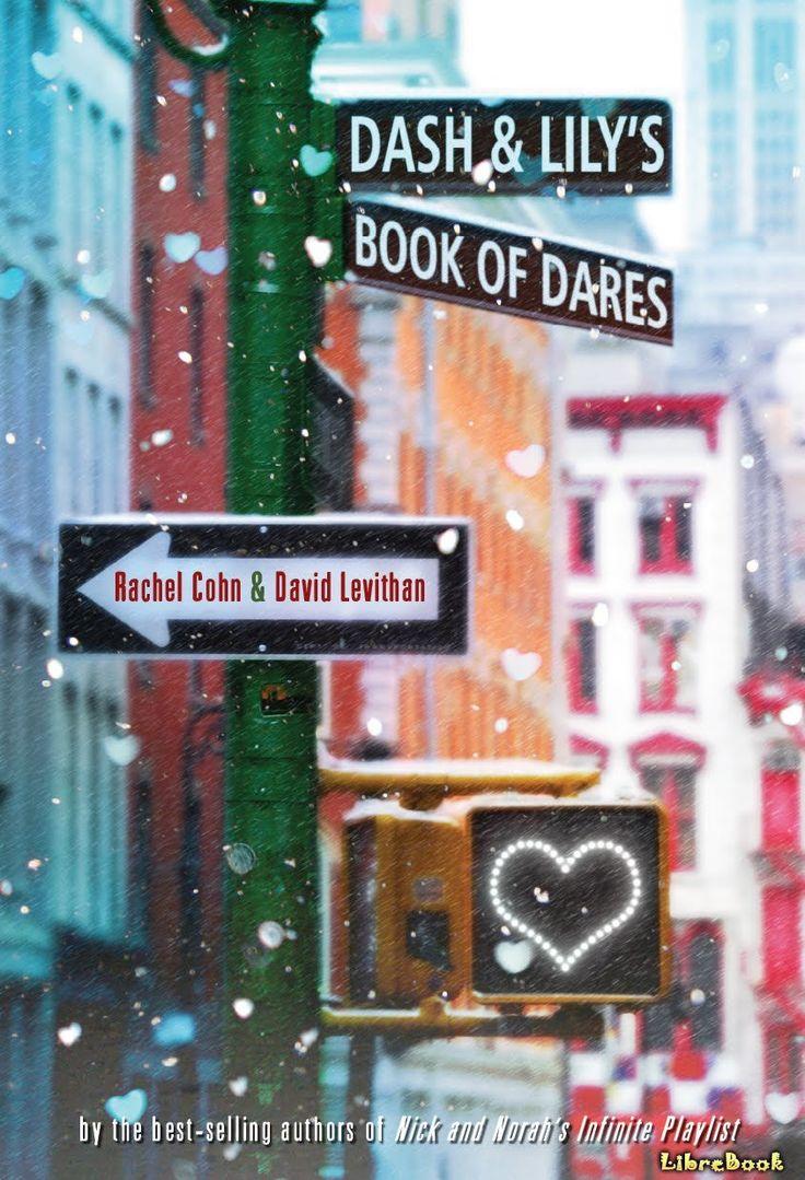 Книга Книга знакомства Дэша и Лили (Dash & Lily's Book of Dares). Рэйчел Кон - LibreBook.ru