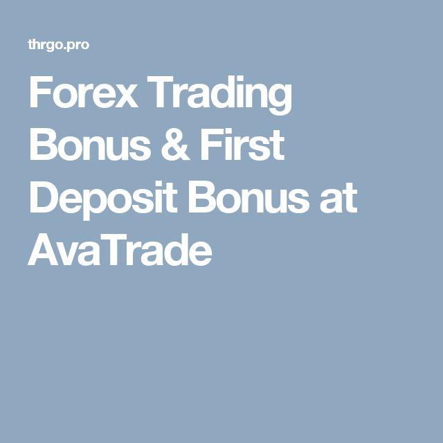 Forex Trading Bonus & First Deposit Bonus at AvaTrade
