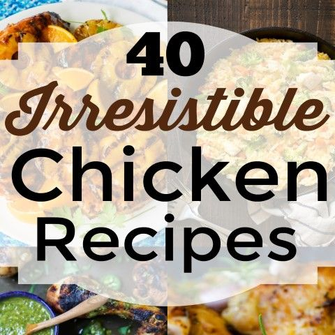 So today I bring you 40 Irresistible Chicken Recipes that represent the gammet of what this poultry can do. Grab your menu for the week and a shopping list.