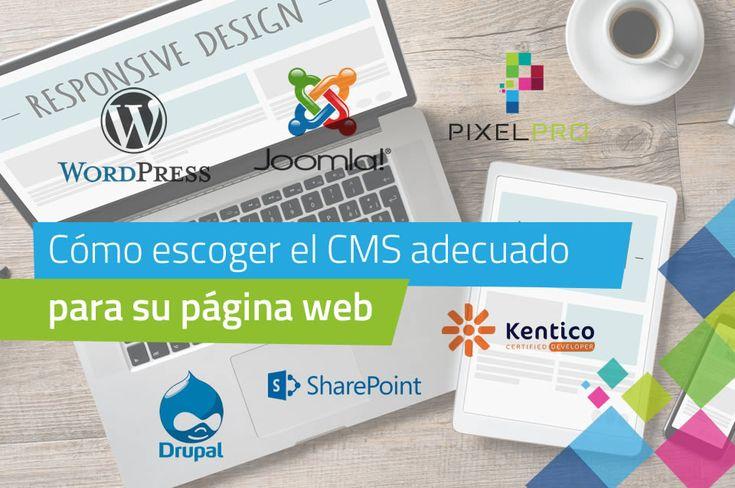 Tenga en cuenta estos criterios para escoger el administrador de contenidos o CMS adecuado para su empresa o para el diseño de su página web.