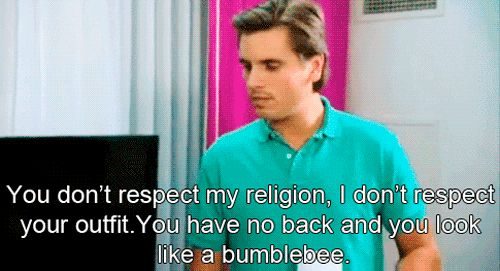 Scott Disick. Hilarious.