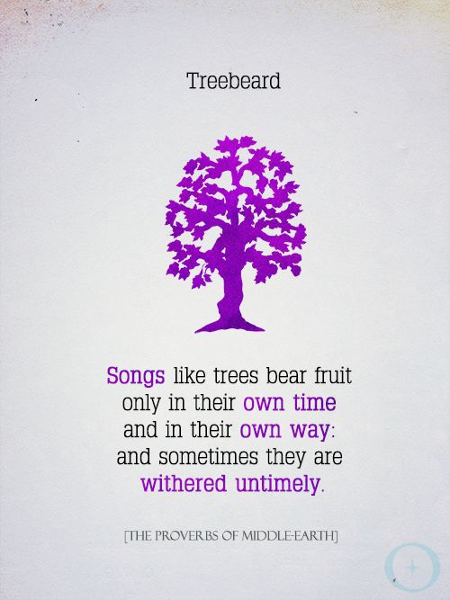 Proverbs Of Middle Earth   Treebeard